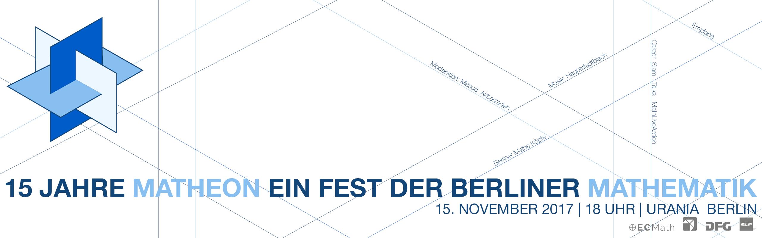 15 Jahre MATHEON EIN FEST DER BERLINER MATHEMATIK 15. November - 18 Uhr - Urania Berlin